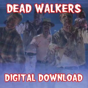 DEAD WALKERS DIGITAL DOWNLOAD